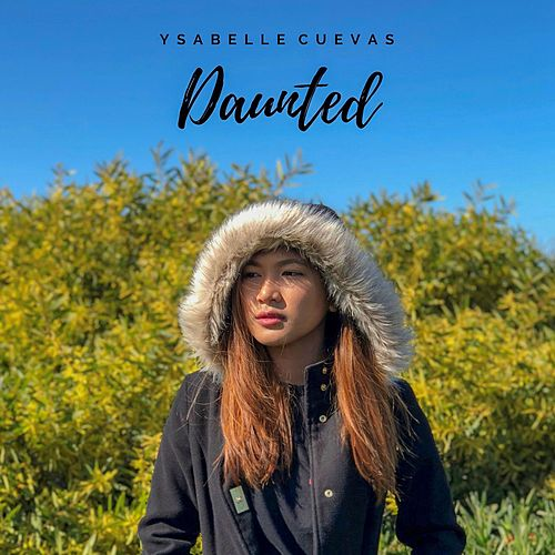 Daunted by Ysabelle Cuevas