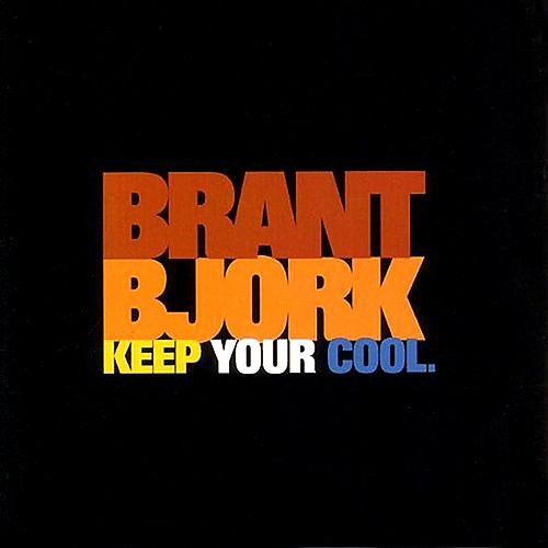 Keep Your Cool de Brant Bjork