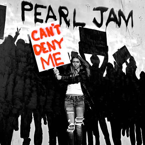 Can't Deny Me de Pearl Jam
