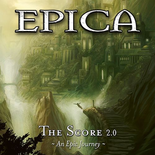 The Score 2.0: An Epic Journey by Epica