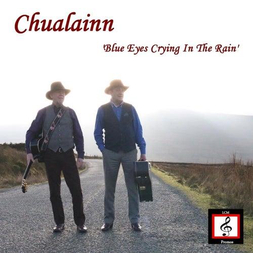 Blue Eyes Crying in the Rain by Chualainn