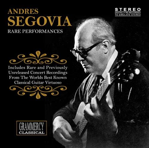 Rare Performances de Andres Segovia