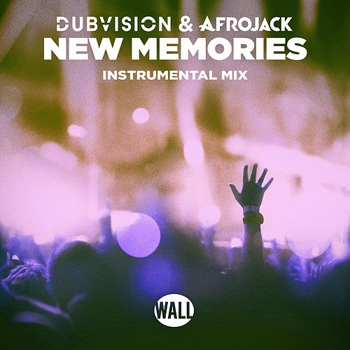 New Memories (Instrumental Mix) by DubVision