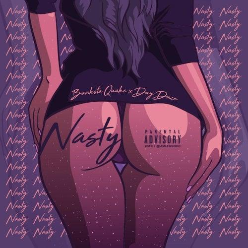 Nasty (feat. Day Duce) von Banksta Quake