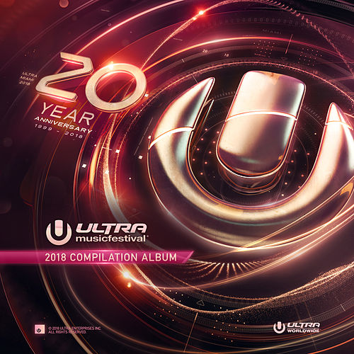 Ultra Music Festival 2018 by Various Artists
