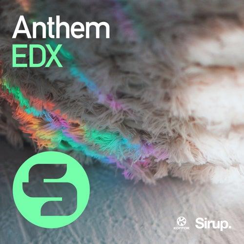 Anthem von EDX
