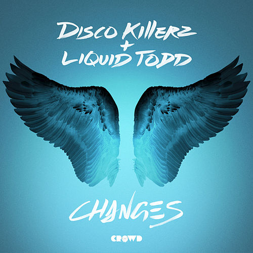 Changes by Disco Killerz and Liquid Todd