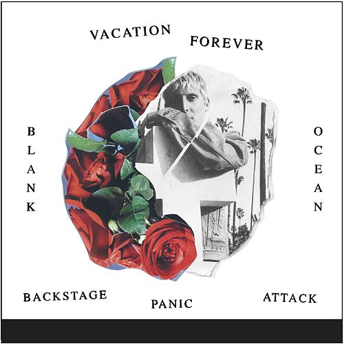 Blank Ocean / Backstage Panic Attack de Vacation Forever