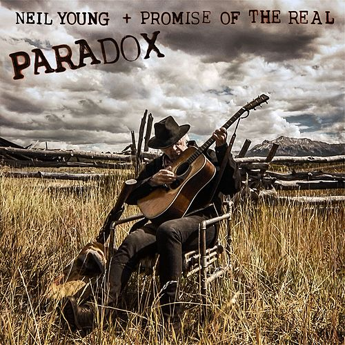 Paradox (Original Music from the Film) by Neil Young + Promise Of The Real