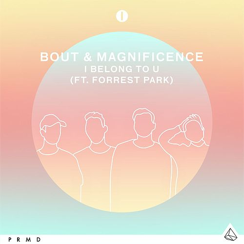I Belong To U (feat. Forrest Park) von Magnificence