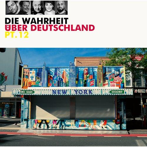 Die Wahrheit über Deutschland, Pt. 12 von Various Artists
