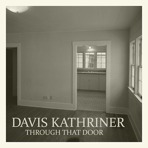 Through That Door de Davis Kathriner