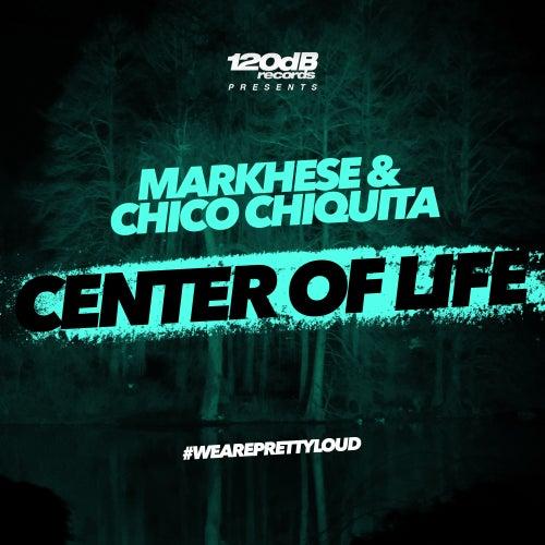 Center of Life von Chico Chiquita