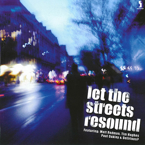 Let the Streets Resound de Various Artists