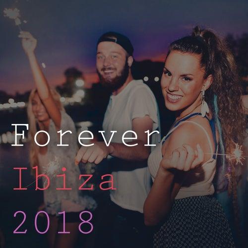 Forever Ibiza 2018 de Various Artists