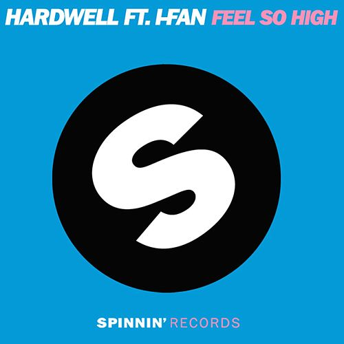 Feel So High (feat. I-Fan) von Hardwell