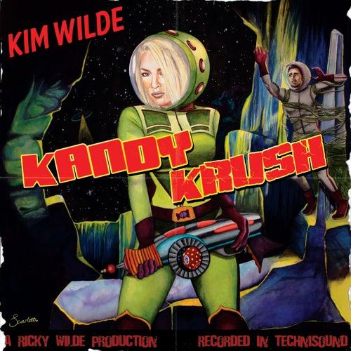 Kandy Krush (Radio Mix) by Kim Wilde