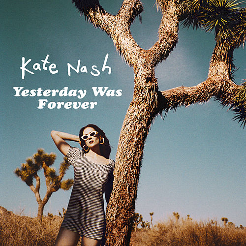 Yesterday Was Forever von Kate Nash
