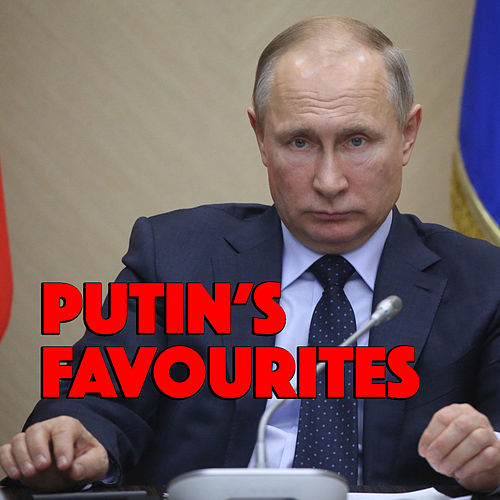 Putin's Favourites by Various Artists