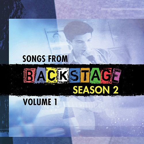 Songs from Backstage Season 2, Vol. 1 de Backstage Cast