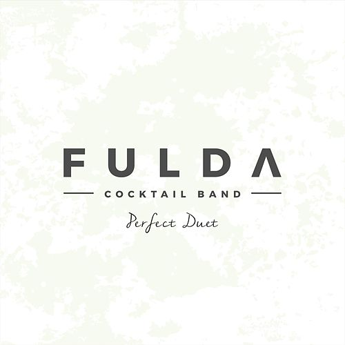 Perfect Duet by Fulda Cocktail Band