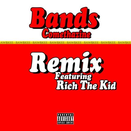 Bands (Remix) [feat. Rich The Kid] de Comethazine