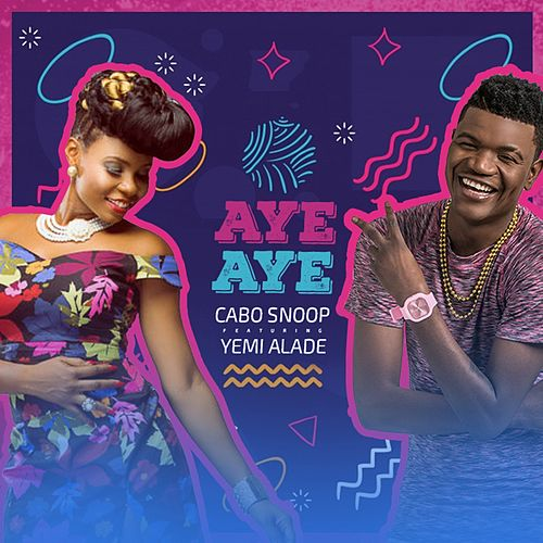 Aye Aye by Cabo Snoop