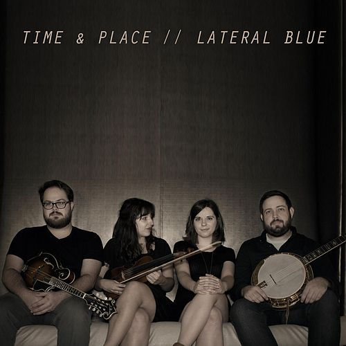 Time & Place by Lateral Blue