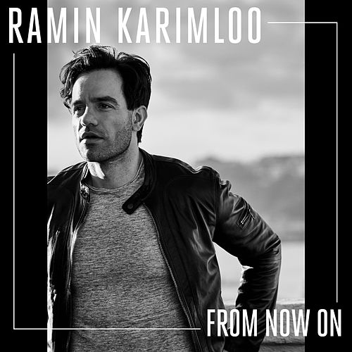 From Now On de Ramin Karimloo