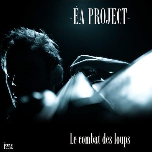 Le combat des loups by ÉA Project
