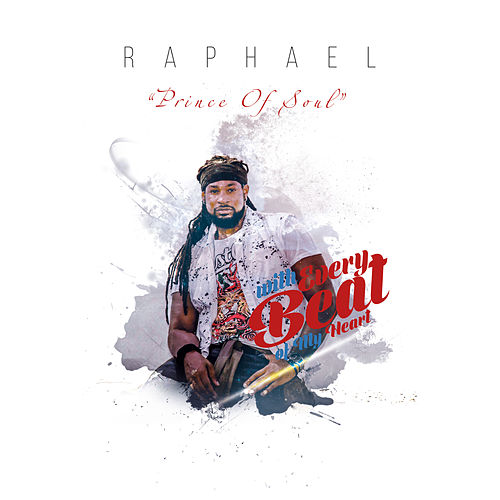 With Every Beat of My Heart (Remixes) by Raphael Prince Of Soul