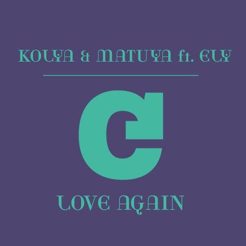 Love Again (feat. Ely) by Matuya