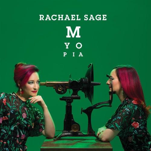 Myopia by Rachael Sage