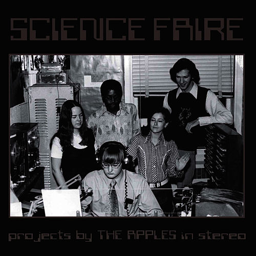 Science Faire von The Apples in Stereo
