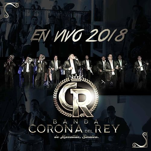 En Vivo 2018 by Banda Corona del Rey