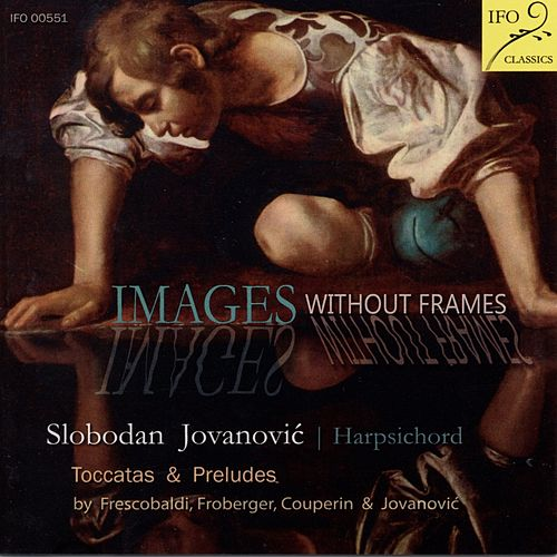 Images without Frames by Slobodan Jovanović