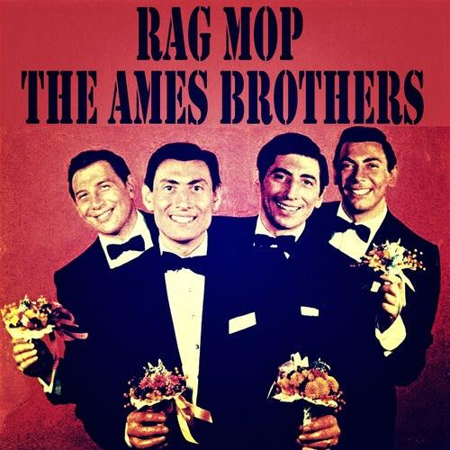 Rag Mop de The Ames Brothers