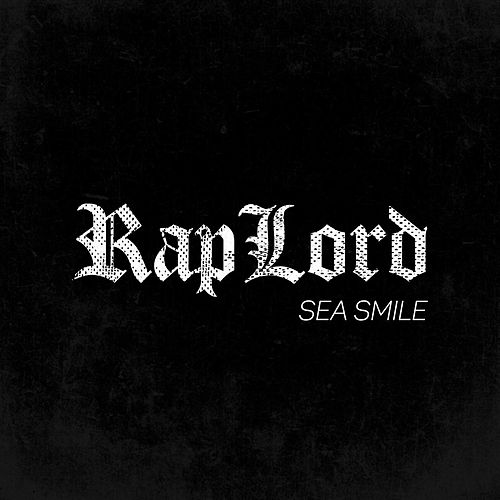 Raplord by Sea Smile