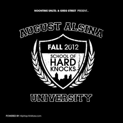 August Alsina University by August Alsina
