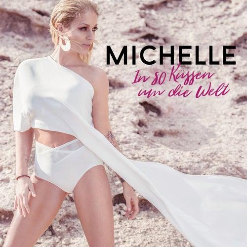 In 80 Küssen um die Welt von Michelle