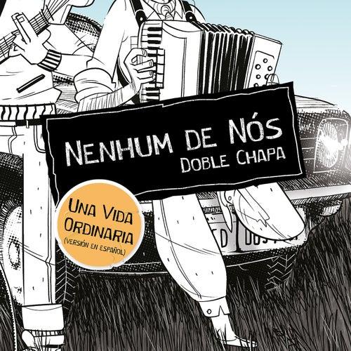 Una Vida Ordinaria (Versión en Español) de Nenhum De Nós