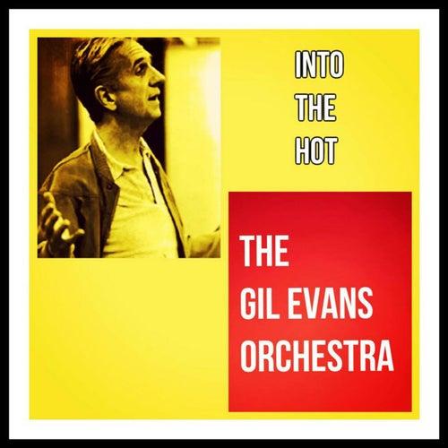 Into the Hot von Gil Evans