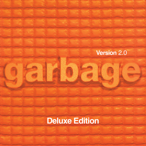 Version 2.0 (20th Anniversary Deluxe Edition Remastered) de Garbage