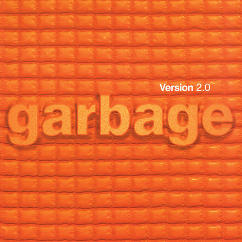 Version 2.0 (20th Anniversary Standard Edition (Remastered)) de Garbage
