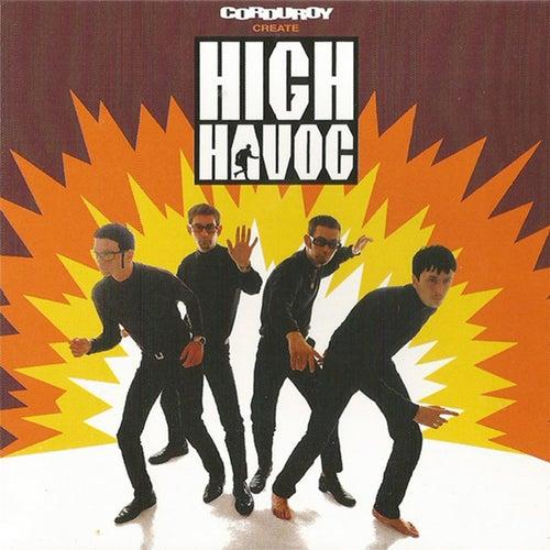 High Havoc de Corduroy
