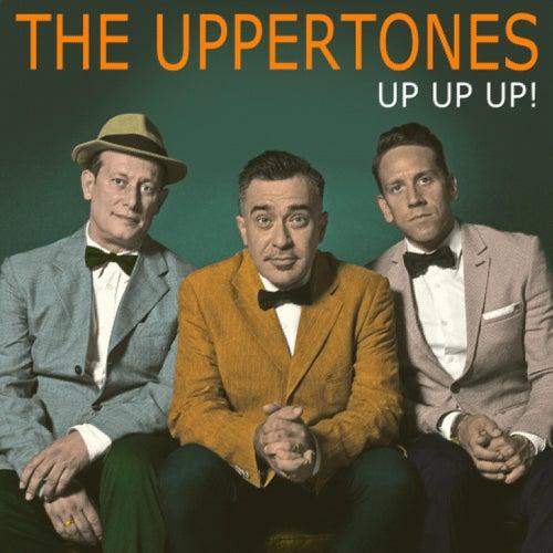 Up Up Up! de The Uppertones
