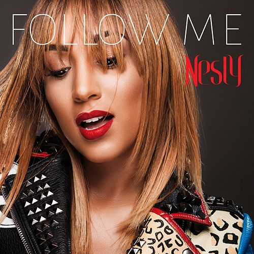 Follow Me de Nesly