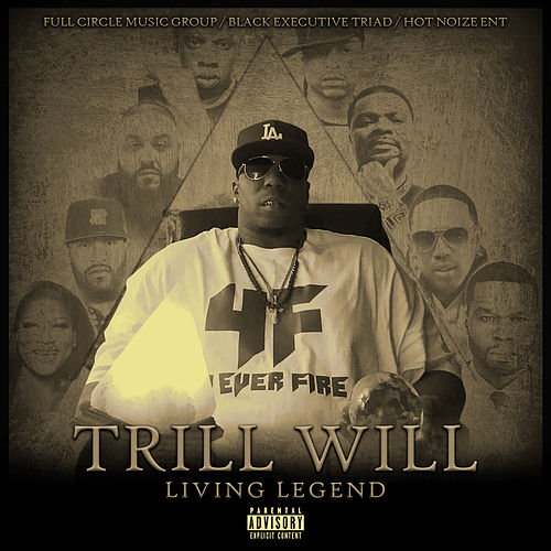 Living Legend by Trill Will