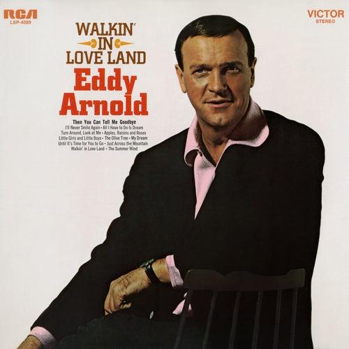 Walkin' In Love Land by Eddy Arnold