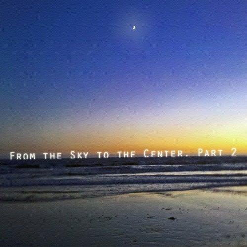 From the Sky to the Center, Pt. 2 de Wayfarer